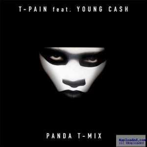 T -Pain - Panda (Remix) Ft . Young Cash